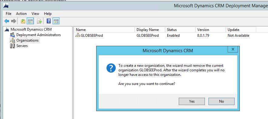 CRM Deployment Error - Wizard must remove the current Organization